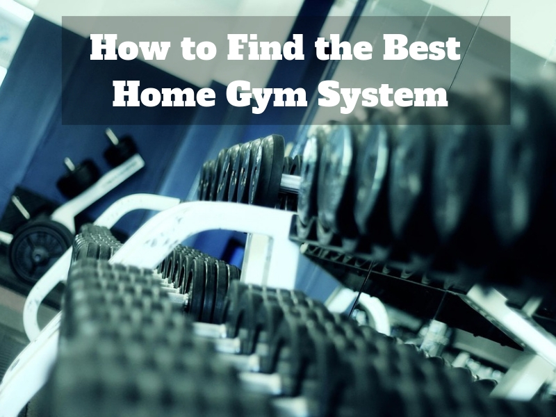 Best Home Gym System