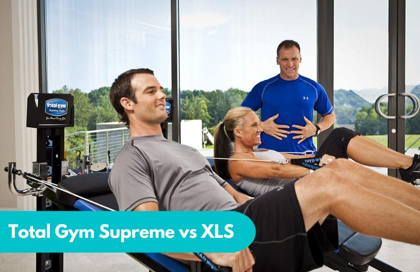 Total Gym Supreme vs XLS