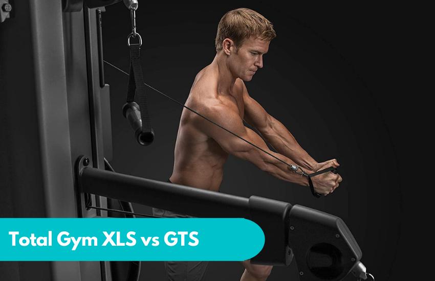 Total Gym XLS vs GTS